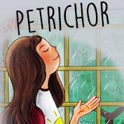 """Petrichor"" What does that mean? - hp"