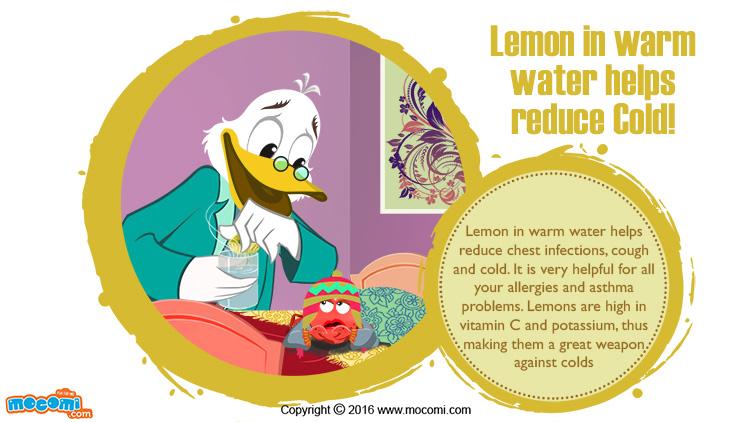 Lemon in Warm Water helps reduce Cold!