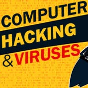 Hacking and Viruses : Facts