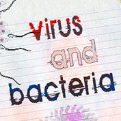Virus and Bacteria : Difference