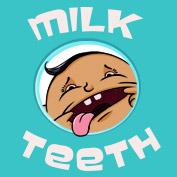 Milk Teeth hp