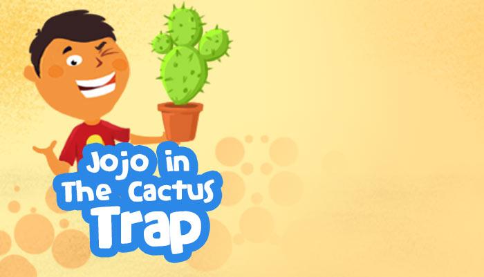 Jojo in The Cactus Trap - Comic Story for Kids | Mocomi