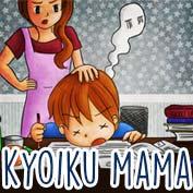 """Kyoikumama"" What does that mean? - hp"