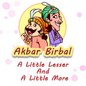 Akbar Birbal: A little Lesser And A Little More