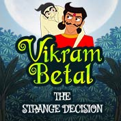 Vikram Betaal: The Strange Decision
