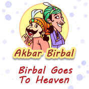 Akbar Birbal: Birbal Goes To Heaven