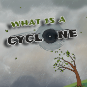What is a Cyclone? - Square Thumbnails Image