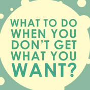 What to do when you don't get what you want? – Square Thumbnails Image