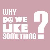 Why do we like something? – Square Thumbnails Image