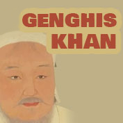 Genghis Khan - Founder of Mongol Empire