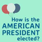 How is the American President elected?
