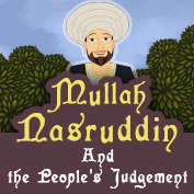 Mulla Nasruddin and the People's Judgement