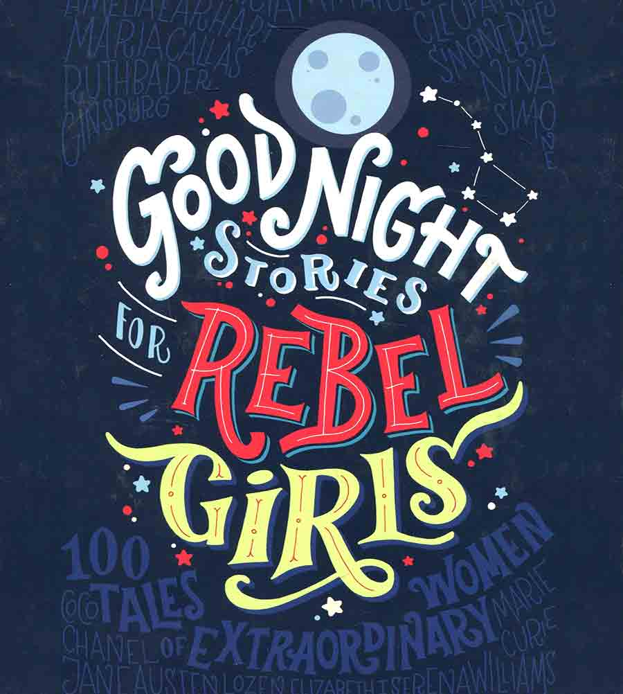 Good Night Stories for Rebel Girls – Book Review