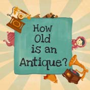 How old is an antique?
