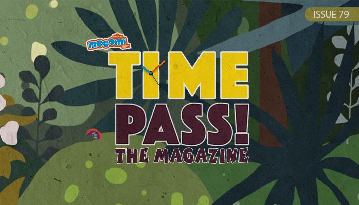 Mocomi TimePass The Magazine - Issue 79 Magazine for Kids